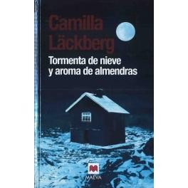 TORMENTA DE NIEVE Y AROMA DE ALMENDRAS