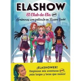 ELASHOW  EL CLUB DE ELA TOP. GRABAMOS UNA PELÍCULA EN NUEVA YORK